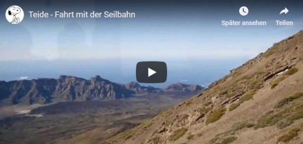 Video Fahrt mit der Seilbahn auf den Teide